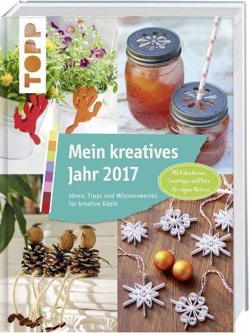 Gebundenes Buch »Mein kreatives Jahr 2017«
