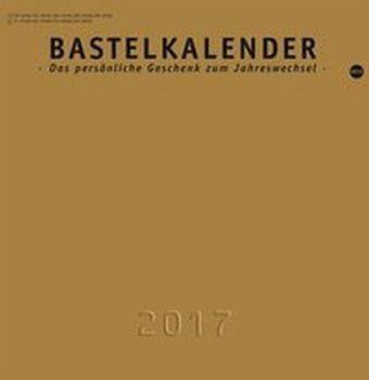 Kalender »Bastelkalender 2017 gold, mittel«