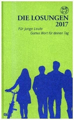 Gebundenes Buch »Die Losungen 2017 Losungen für junge Leute«