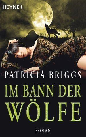 Broschiertes Buch »Im Bann der Wölfe / Alpha & Omega Bd.4«
