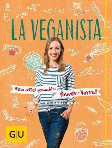 Gebundenes Buch »La Veganista: Mein selbst gemachter Power-Vorrat«