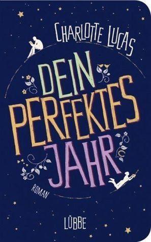 Gebundenes Buch »Dein perfektes Jahr«