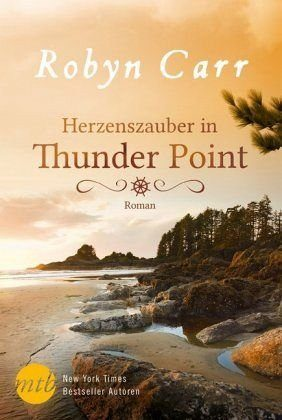 Broschiertes Buch »Herzenszauber in Thunder Point / Thunder Point...«
