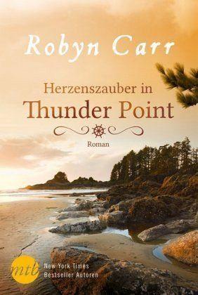 Broschiertes Buch »Herzenszauber in Thunder Point / Thunder Point...«