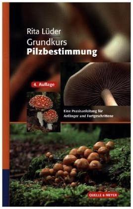Gebundenes Buch »Grundkurs Pilzbestimmung«