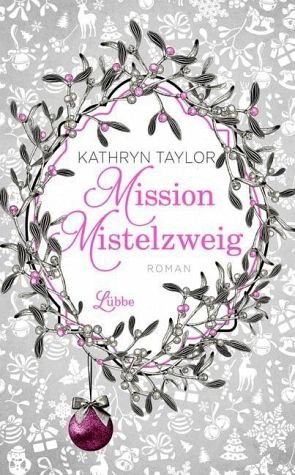 Gebundenes Buch »Mission Mistelzweig«