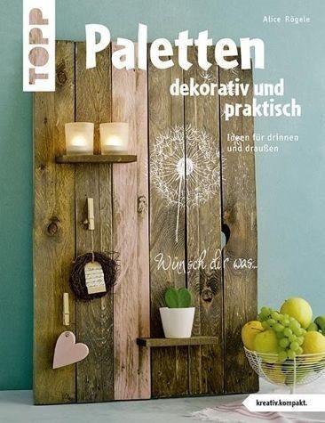 Broschiertes Buch »Paletten dekorativ und praktisch...«