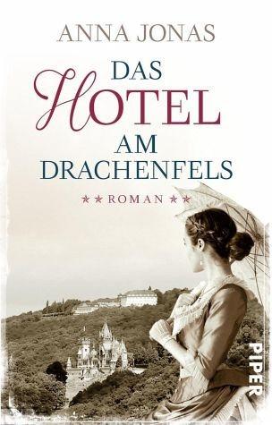 Broschiertes Buch »Das Hotel am Drachenfels / Hotel Hohenstein Bd.1«