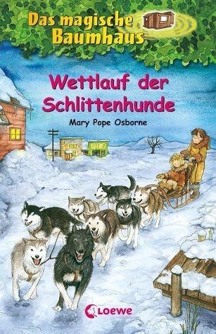 Gebundenes Buch »Wettlauf der Schlittenhunde / Das magische...«