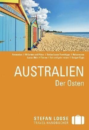 Broschiertes Buch »Stefan Loose Reiseführer Australien, Der Osten«