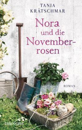 Broschiertes Buch »Nora und die Novemberrosen«