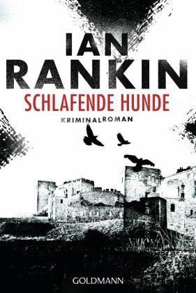Broschiertes Buch »Schlafende Hunde / Inspektor Rebus Bd.19«