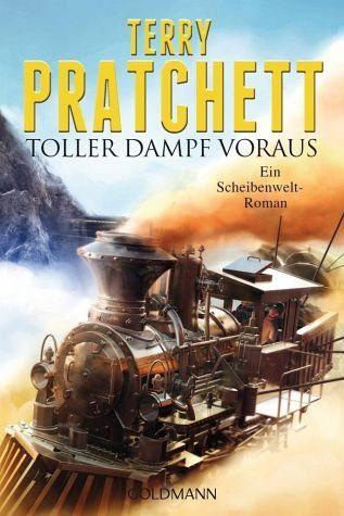 Broschiertes Buch »Toller Dampf voraus / Scheibenwelt Bd.34«