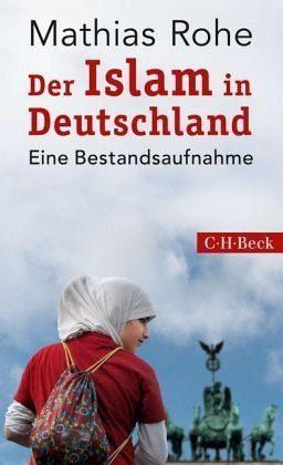 Broschiertes Buch »Der Islam in Deutschland«