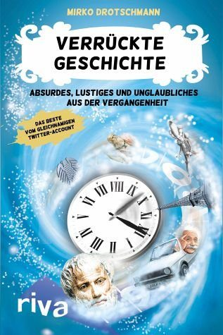 Broschiertes Buch »Verrückte Geschichte«