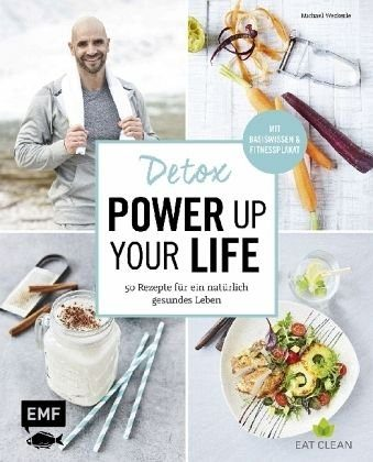 Gebundenes Buch »Detox - Power up your life«