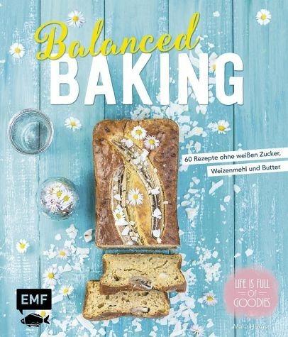 Gebundenes Buch »Balanced Baking«