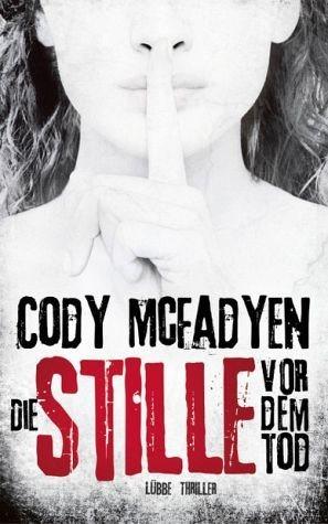 Gebundenes Buch »Die Stille vor dem Tod / Smoky Barrett Bd.5«