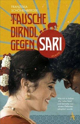 Broschiertes Buch »Tausche Dirndl gegen Sari«