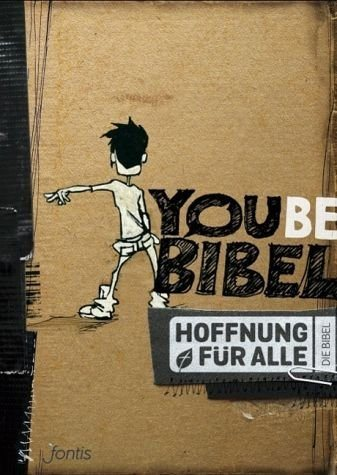 Gebundenes Buch »Hoffnung für alle. Die Bibel - YOUBE-Bibel«