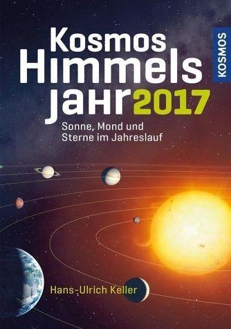 Broschiertes Buch »Kosmos Himmelsjahr 2017«