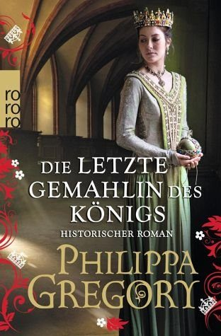 Broschiertes Buch »Die letzte Gemahlin des Königs / Rosenkrieg Bd.7«