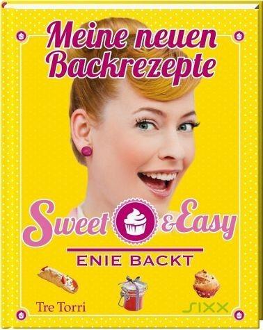 Gebundenes Buch »Sweet & Easy - Enie backt«