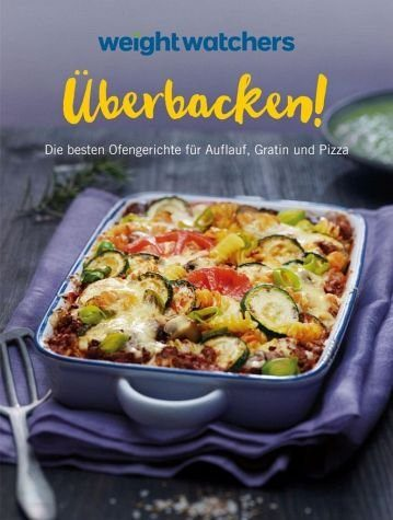 Broschiertes Buch »Weight Watchers - Überbacken!«
