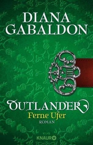 Broschiertes Buch »Outlander - Ferne Ufer / Highland Saga Bd.3«