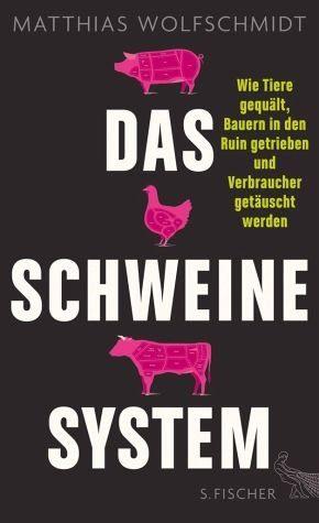 Broschiertes Buch »Das Schweinesystem«
