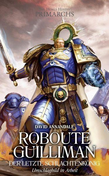 Broschiertes Buch »Der letzte Schlachtenkönig / The Horus Heresy...«