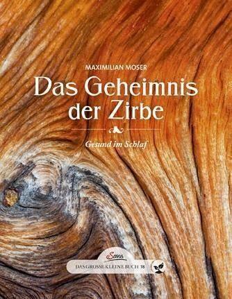 Gebundenes Buch »Das große kleine Buch: Das Geheimnis der Zirbe«
