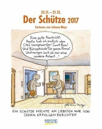 Kalender »Der Schütze 2017. Sternzeichen-Cartoonkalender«