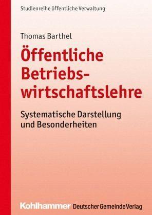 Broschiertes Buch »Öffentliche Betriebswirtschaftslehre«