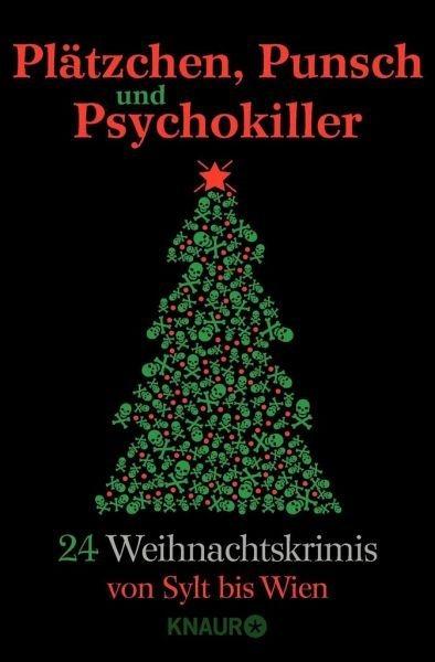 Broschiertes Buch »Plätzchen, Punsch und Psychokiller«