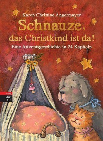Gebundenes Buch »Schnauze, das Christkind ist da«