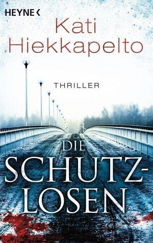 Broschiertes Buch »Die Schutzlosen / Kommissarin Anna Fekete Bd.2«