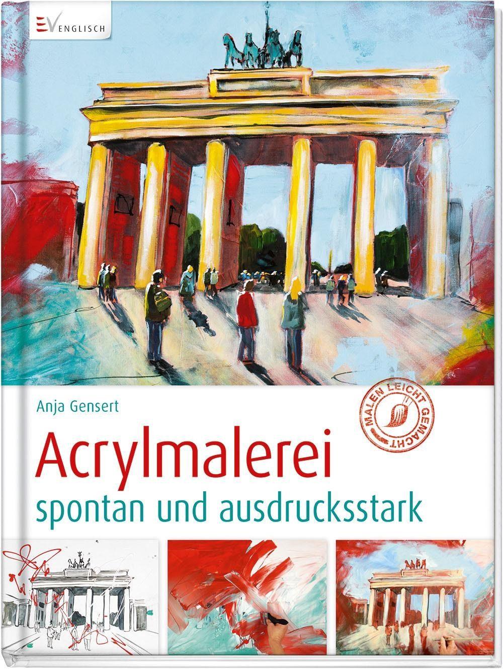 """Buch """"Acrylmalerei spontan und ausdruckstark"""""""