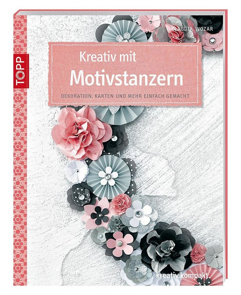 """Topp Buch """"Kreativ mit Motivstanzern"""""""