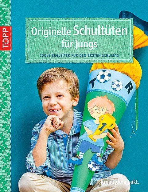"""Topp Buch """"Originelle Schultüten für Jungs"""""""