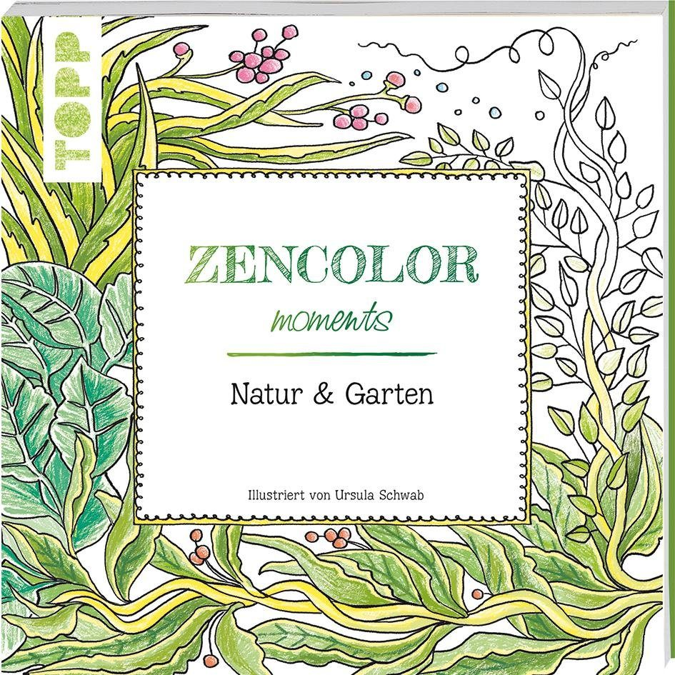 "Topp Buch ""Zencolor moments - Natur & Garten"""