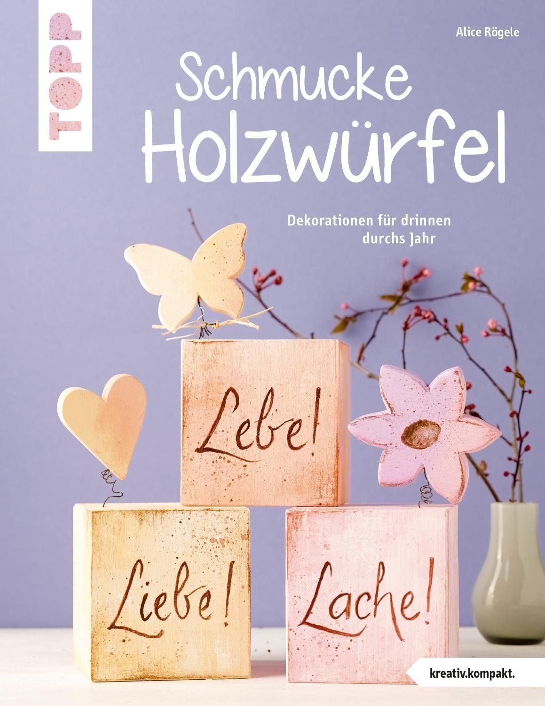 """Topp Buch """"Schmucke Holzwürfel"""""""