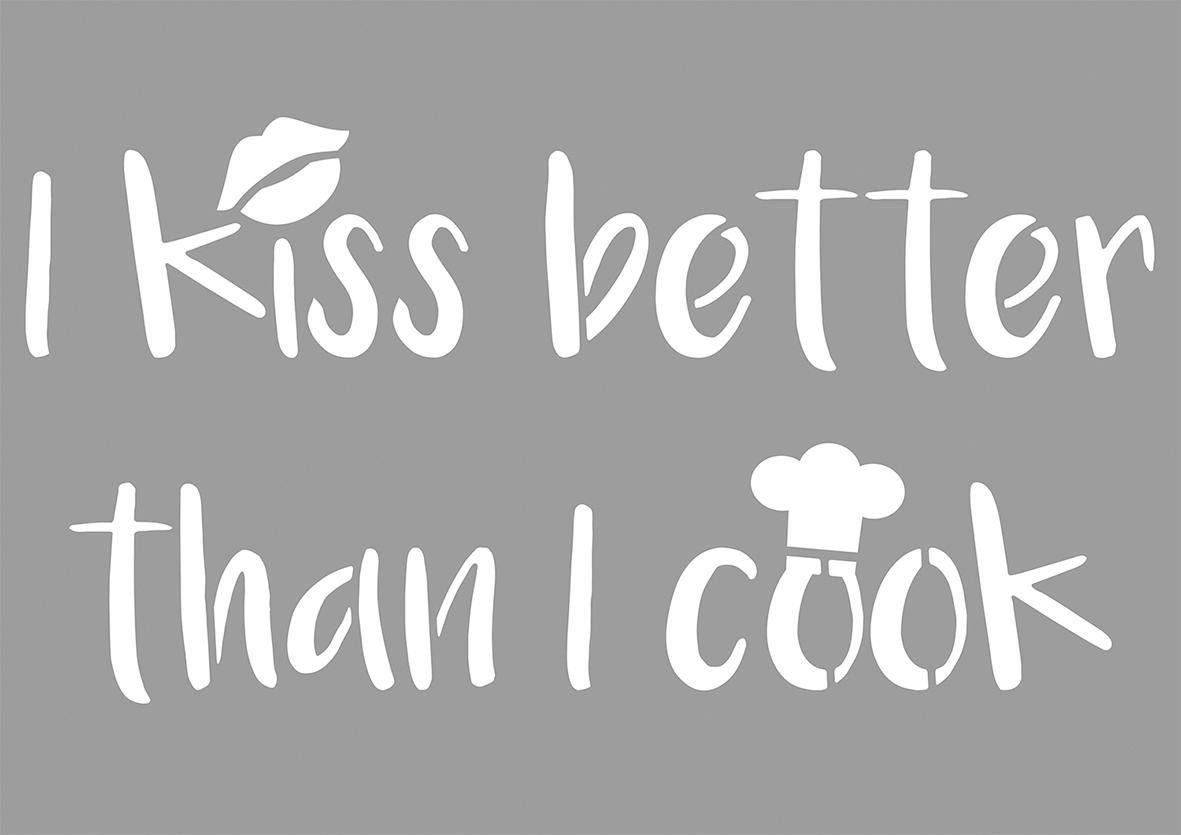 """Schablone """"I kiss better..."""""""