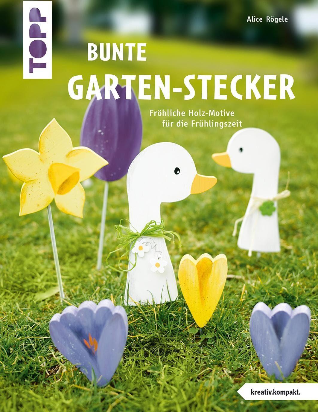 """Topp Buch """"Bunte Garten-Stecker"""""""