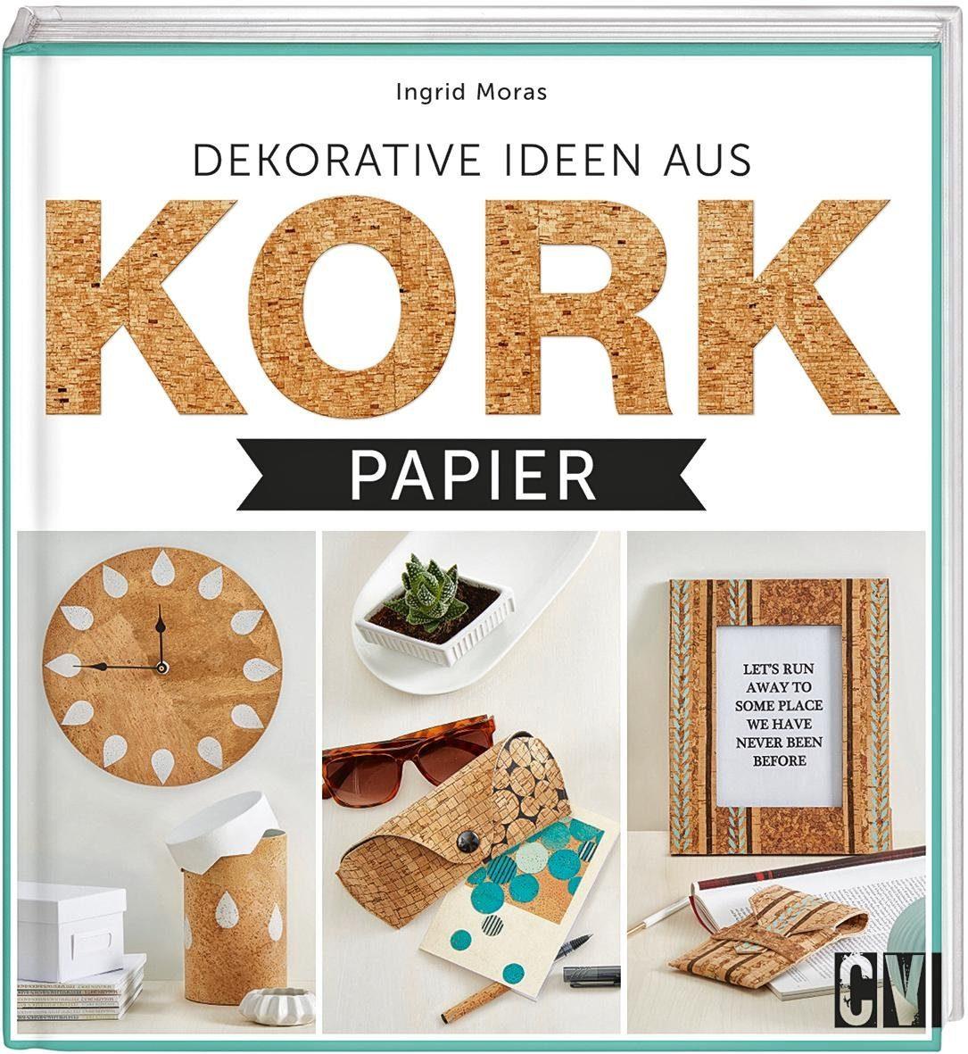 """Buch """"Dekorative Ideen aus Kork Papier"""""""