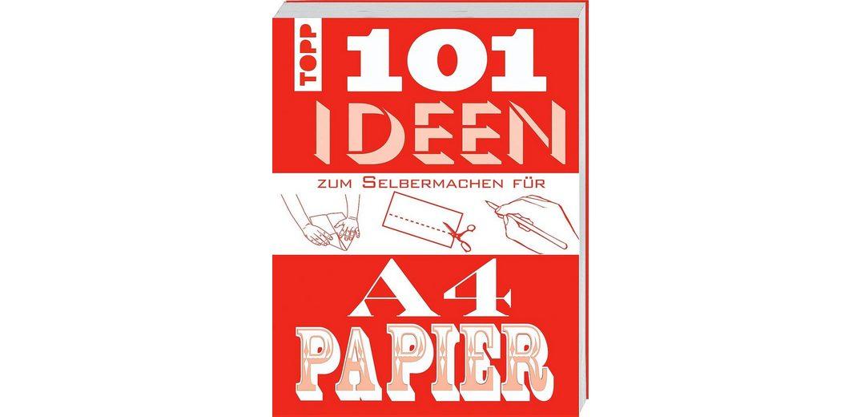 "Topp Buch ""101 Ideen zum Selbermachen für A4 Papier"""