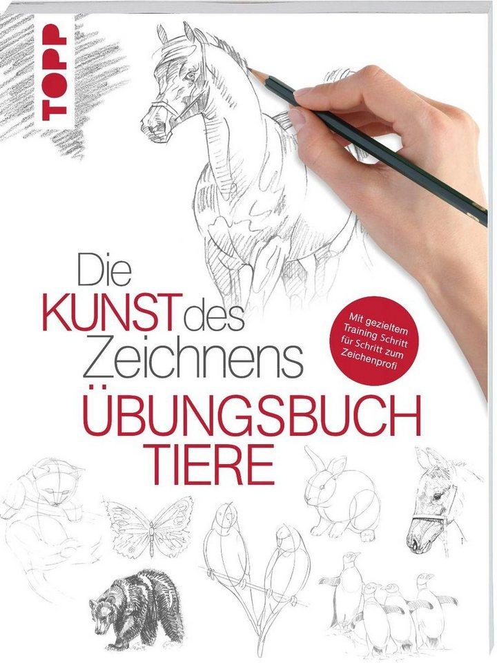 """Topp Buch """"Die Kunst des Zeichnens - Übungsbuch Tiere"""""""