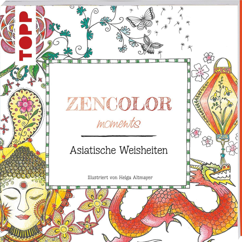 """Topp Buch """"Zencolor moments - Asiatische Weisheiten"""""""