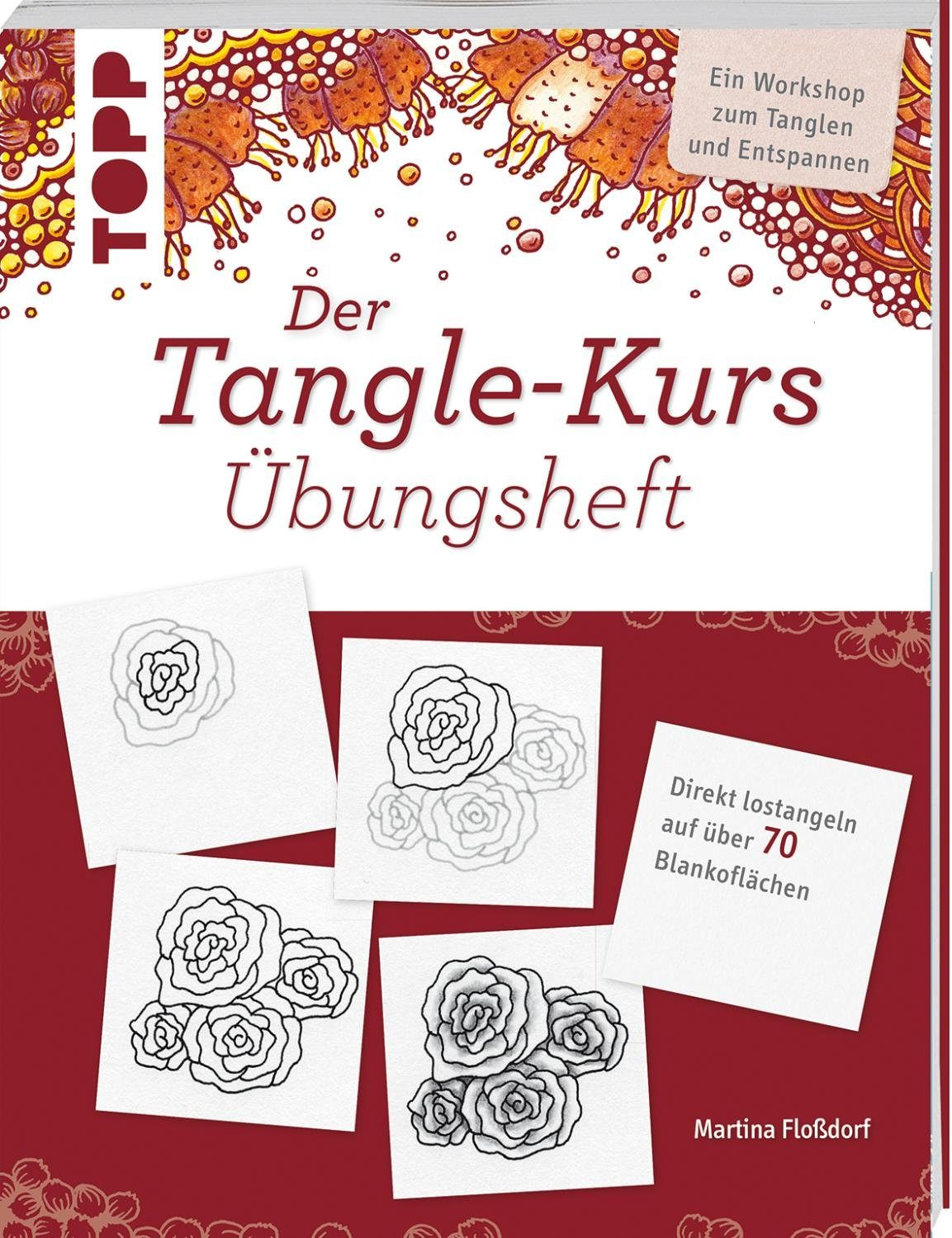 "Topp Buch ""Der Tangle-Kurs Übungsheft"""