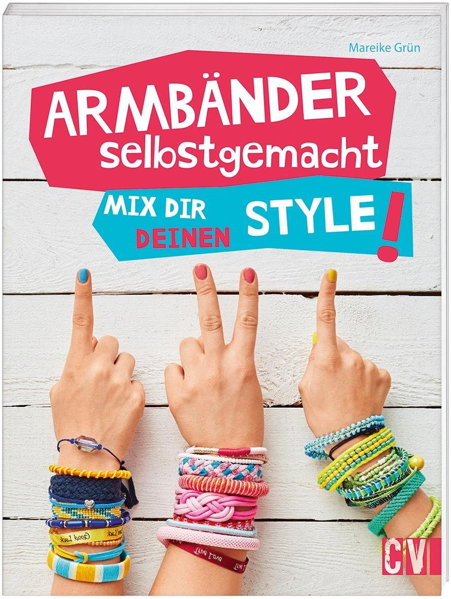 "Buch ""Armbänder selbsgemacht"""